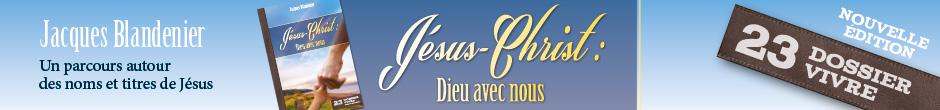 Jésus-Christ - Dieu avec nous